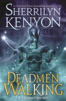 Deadmen Walking av Sherrilyn Kenyon (Innbundet)