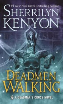 Deadmen Walking av Sherrilyn Kenyon (Heftet)