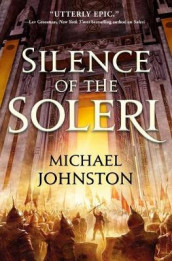 Silence of the Soleri av Michael Johnston (Innbundet)