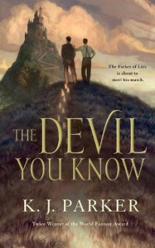 Devil You Know av K J Parker (Heftet)