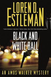 Black and White Ball av Loren D Estleman (Innbundet)