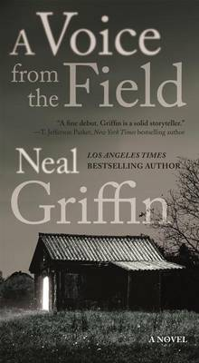 A Voice from the Field av Neal Griffin (Heftet)