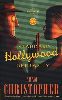 Standard Hollywood Depravity av Adam Christopher (Heftet)
