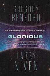 Glorious av Gregory Benford og Larry Niven (Innbundet)