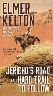 Jericho's Road and Hard Trail to Follow av Elmer Kelton (Heftet)
