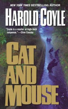 Cat and Mouse av Harold Coyle (Heftet)