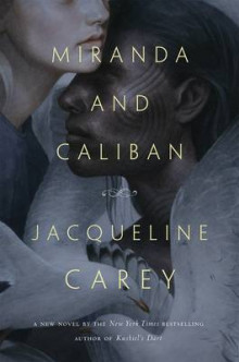 Miranda and Caliban av Jacqueline Carey (Heftet)