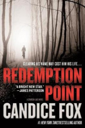Redemption Point av Candice Fox (Innbundet)