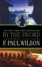 By the Sword av F Paul Wilson (Heftet)