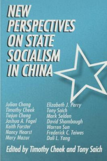 New Perspectives on State Socialism in China av Timothy Cheek og Tony Saich (Heftet)