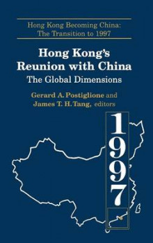 Hong Kong's Reunion with China av Gerard A. Postiglione og James Tuck-Hong Tang (Innbundet)