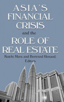 Asia's Financial Crisis and the Role of Real Estate av Koichi Mera og Bertrand Renaud (Innbundet)