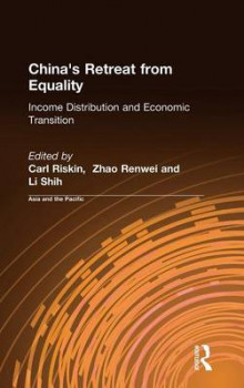 China's Retreat from Equality av Carl Riskin, Zhao Renwei og Li Shih (Innbundet)
