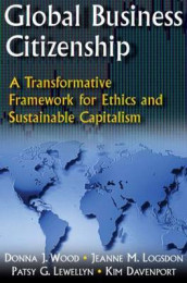 Global Business Citizenship: A Transformative Framework for Ethics and Sustainable Capitalism av Kimberly S. Davenport, Patsy G. Lewellyn, Jeanne M. Logsdon og Donna J. Wood (Innbundet)