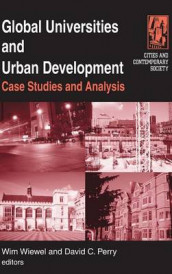 Global Universities and Urban Development: Case Studies and Analysis av David C. Perry og Wim Wiewel (Innbundet)