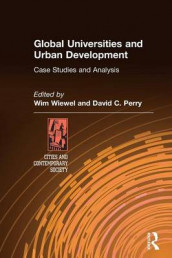 Global Universities and Urban Development: Case Studies and Analysis av David C. Perry og Wim Wiewel (Heftet)
