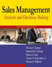 Sales Management av Ramon A. Avila, Thomas N. Ingram, Raymond W. LaForge, Charles E. Schwepker og Michael R. Williams (Heftet)