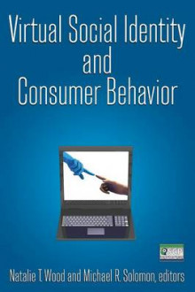 Virtual Social Identity and Consumer Behavior av Natalie T. Wood, Michael R. Solomon og Michael R. Solomon (Heftet)