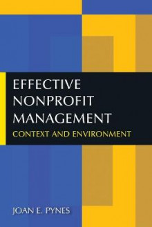 Effective Nonprofit Management av Joan E. Pynes (Heftet)