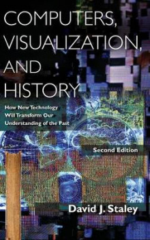 Computers, Visualization and History av David J. Staley (Innbundet)