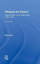 Pillaging the Empire av Kris E Lane, Kris Lane og Robert M. Levine (Innbundet)
