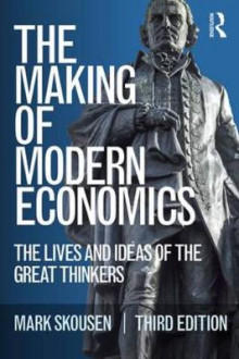 The Making of Modern Economics av Mark Skousen (Heftet)