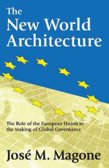 The New World Architecture av Jose M. Magone (Innbundet)