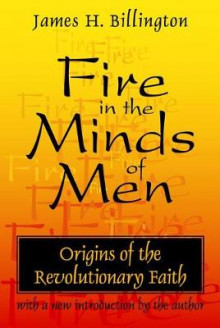 Fire in the Minds of Men av James H. Billington (Heftet)