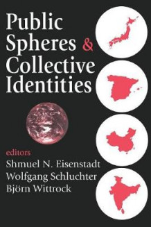 Public Spheres and Collective Identities av Wolfgang Schluchter (Heftet)