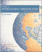 Readings in Intercultural Communication av Lisa A. Flores, Judith N. Martin og Thomas K. Nakayama (Heftet)