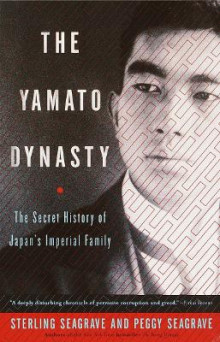 The Yamato Dynasty av Sterling Seagrave, Peggy Seagrave og Peggy Seagrave (Heftet)