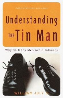 Understanding The Tin Man av William July (Heftet)