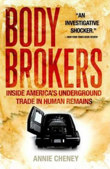 Body Brokers av Annie Cheney (Heftet)
