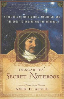 Descartes' Secret Notebook av Amir D Aczel (Heftet)