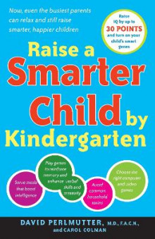 Raise A Smarter Child By Kindergarten av David Perlmutter og Carol Colman (Heftet)