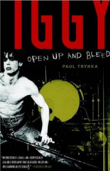 Omslag - Iggy Pop: Open Up and Bleed