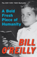 A Bold Fresh Piece of Humanity av Bill O'Reilly (Heftet)