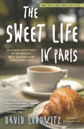 The Sweet Life in Paris av David Lebovitz (Heftet)