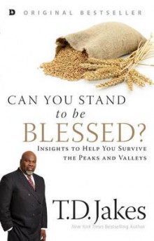 Can You Stand to Be Blessed? av T D Jakes (Heftet)