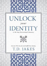 Omslag - Unlock Your Identity, A 90 Day Devotional