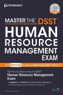 Master the DSST Human Resource Management Exam av Peterson's (Heftet)