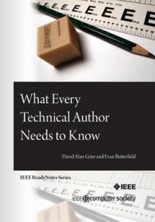 What Every Technical Author Needs to Know av David Alan Grier og Evan Butterfield (Heftet)