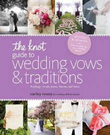 The Knot Guide to Wedding Vows and Traditions [Revised Edition] av Carley Roney (Heftet)
