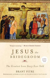 Jesus the Bridegroom av Brant Pitre (Heftet)