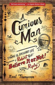 A Curious Man av Neal Thompson (Heftet)