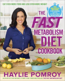 The Fast Metabolism Diet Cookbook av Haylie Pomroy (Innbundet)