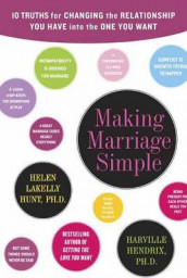 Making Marriage Simple av Harville Hendrix og Helen LaKelly Hunt (Innbundet)