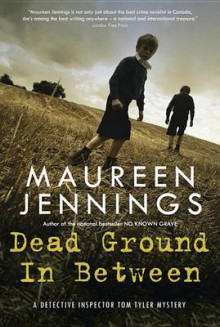 Dead Ground in Between av Maureen Jennings (Heftet)