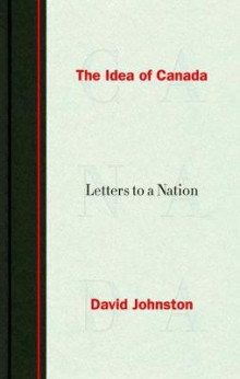 The Idea of Canada av David Johnston (Innbundet)