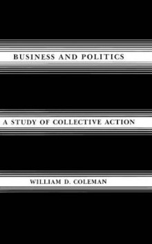 Business and Politics av William D. Coleman (Innbundet)